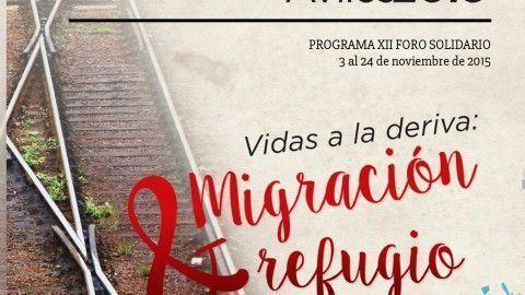 XII FORO SOLIDARIO VIDAS A LA DERIVA: MIGRACIÓN Y REFUGIO